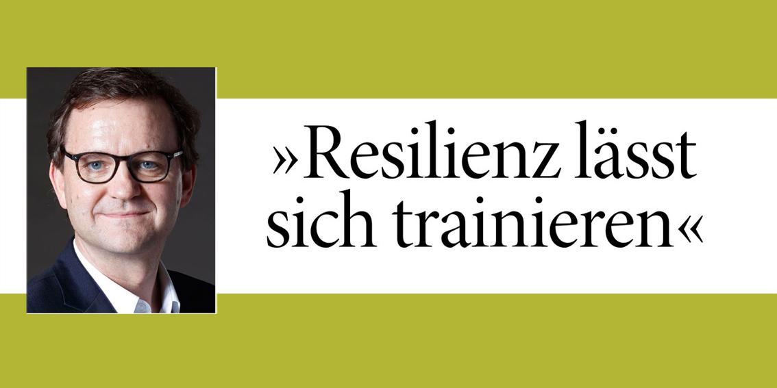 Eingangsbild Resilienz lässt sich trainieren