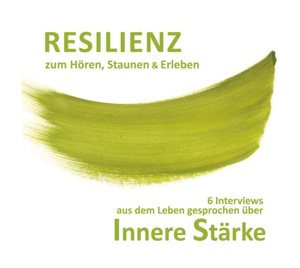 Cover Hör CD - Resilienz zum Hören, Staunen & Erleben - von Mag Norbert Withalm